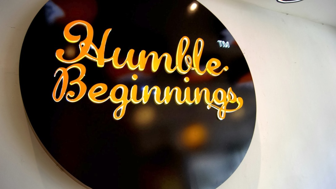 Image result for humble beginnings