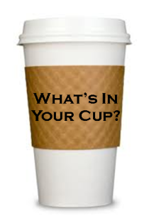 Image result for what's in your cup
